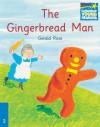 The Gingerbread Man ELT Edition (Cambridge Storybooks, Level 2) - Gerald Rose