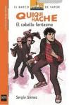 Quique Hache, El Caballo Fantasma - Sergio Gómez