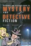 Reference and Research Guide to Mystery and Detective Fiction - Richard J. Bleiler