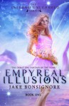 Empyreal Illusions (The Inferno Unleashed #1) - Jake Bonsignore