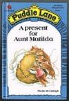A Present For Aunt Matilda - Sheila K. McCullagh