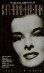 Katharine Hepburn - Barbara Leaming