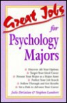 Great Jobs for Psychology Majors - Julie DeGalan, Stephen E. Lambert