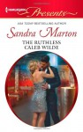 The Ruthless Caleb Wilde - Sandra Marton