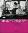 Helmut Gernsheim: Pioneer of Photo History - Hubertus Von Amelunxen