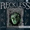 Reckless - Cornelia Funke, Rainer Strecker