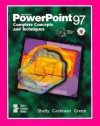 Microsoft PowerPoint 97: Complete Concepts and Techniques - Gary B. Shelly, Thomas J. Cashman