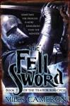 The Fell Sword (Audio) - Miles Cameron