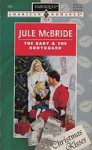 The Baby And The Bodyguard (Harlequin American Romance, No 562) - Jule McBride