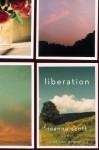 Liberation: A Novel - Joanna Scott