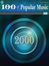 100 Years of Popular Music - 2000 - Alfred A. Knopf Publishing Company, Warner Brothers Publications