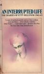 An Interrupted Life - Etty Hellesum, Jan G. Gaarlandt