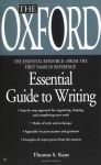 The Oxford Essential Guide to Writing (Essential Resource Library) (Essential Resource Library) - Thomas S. Kane