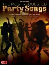 The Most Requested Party Songs - Hal Leonard Publishing Company