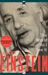 The World As I See It - Albert Einstein, Neil Berger