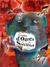 Contes d'ogres et de Sorcières - Collectif