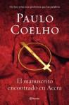 El manuscrito encontrado en Accra (Spanish Edition) - Ana Belén Costas, Paulo Coelho