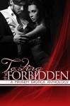 Tasting the Forbidden - A Mayhem Erotica Anthology - Les Joseph, Kit Neuhaus, Evelyn R. Baldwin, L.J. Anderson
