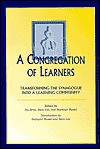 A Congregation of Learners: Transforming the Synagogue Into a Learning Community - Isa Aron