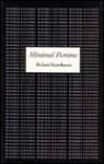 Minimal Fictions - Richard Kostelanetz