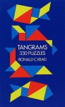 Tangrams: 330 Puzzles - Ronald C. Read