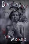 Breaking Perfect - Lydia Michaels