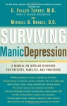 Surviving Manic Depression: A Manual on Bipolar Disorder for Patients, Families, and Providers - E. Fuller Torrey, Michael B. Knable