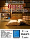 Ultimate Bible Encyclopedia - Over 400,000 Links, King James Bible, International Standard Bible Encyclopedia, and More - Roswell Hitchcock, William Smith, Orville J. Nave, Matthew Easton, Packard Technologies, William Eerdmans