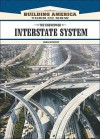 The Eisenhower Interstate System (Building America: Then and Now) - John Murphy, Allan B. Cobb