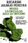 Novas Crónicas da Boca do Inferno - Ricardo Araújo Pereira