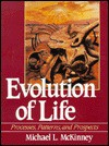 Evolution of Life: Processes, Patterns, and Prospects - Michael L. McKinney