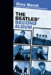 The Beatles' Second Album - Dave Marsh