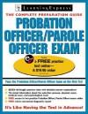 Probation/Parole Officer Exam (Probation Officer/Parole Officer Exam (Learning Express)) - LearningExpress
