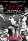 Visions of Liberty: The Evolution of America's Bill of Rights - Ira Glasser, Bob Adelman