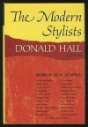 Modern Stylists: Writers on the Art of Writing - Donald Hall