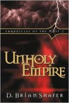 Chronicles of the Host II: Unholy Empire (Chronicles of the Host) - D. Brian Shafer