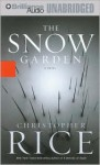 The Snow Garden (Audio) - Christopher Rice, James Daniels