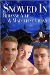 Snowed In - Rhianne Aile, Madeleine Urban