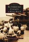 Rutherford County in World War II, Vol. 1 (NC) (Images of America) - Anita Price Davis, James M. Walker