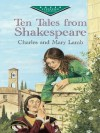Ten Tales from Shakespeare (Dover Children's Evergreen Classics) - Charles Lamb, Mary Lamb