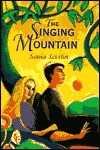 The Singing Mountain - Sonia Levitin