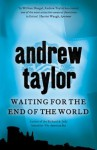 Waiting for the End of the World: The 2nd Novel in the William Dougal Crime Series - Andrew Taylor