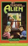 My Teacher is an Alien (Children's Unabridged Audio) - Bruce Coville, Liza Ross