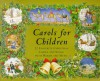 Carols for Children: 22 Favorite Christmas Carols and Songs with Words and Music - Sandy Nightingale