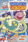 Super-Pets Showdown (DC Super-Pets) - Sarah Hines Stephens