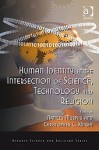 Human Identity at the Intersection of Science, Technology, and Religion - Nancey Murphy, Christopher C. Knight