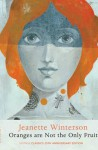 Oranges Are Not the Only Fruit (Vintage Classics) - Jeanette Winterson