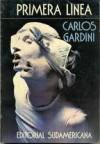 Primera Línea - Carlos Gardini