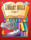 The Complete Library Skills: Grade 5 - Instructional Fair
