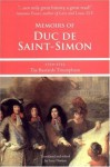 Memoirs of Duc de Saint-Simon, 1710-1715: The Bastards Triumphant - Duc de Saint-Simon, Lucy Norton